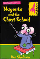 Magenta and the Ghost School - Rockets: Haunted Mouse S. (Paperback)