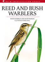 Reed and Bush Warblers - Helm Identification Guides (Hardback)