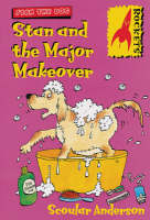 Stan and the Major Makeover - Rockets S. (Paperback)