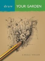 Draw Your Garden - Draw Books (Paperback)