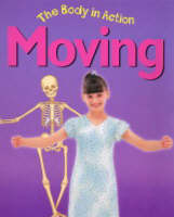 Moving - Body in Action (Paperback)