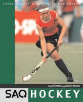 Hockey: Speed, Agility and Quickness for Hockey - SAQ (Paperback)