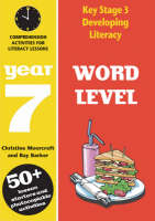 Word Level: Year 7: Spelling Activities for Literacy Lessons - Developing Literacy (Paperback)