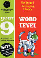 Word Level: Year 9: Spelling Activities for Literacy Lessons - Developing Literacy (Paperback)