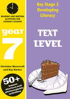 Text Level: Year 7: Comprehension Activities for Literacy Lessions - Developing Literacy (Paperback)