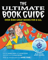 The Ultimate Book Guide: Over 600 Good Books for 8-12s - Ultimate Book Guides (Paperback)