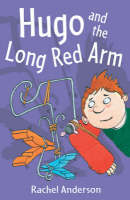 Year 4: Hugo and the Long Red Arm - White Wolves: Imagined Worlds (Paperback)