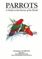 Parrots: A Guide to Parrots of the World - Helm Identification Guides (Hardback)