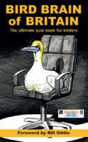 Bird Brain of Britain: The Ultimate Quiz Book for Birders (Paperback)