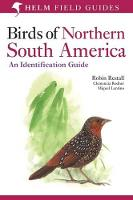 Birds of Northern South America: Plates and Maps v. 2 - Helm Field Guides (Paperback)