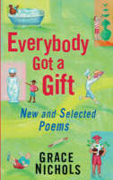 Everybody Got a Gift: New and Selected Poems (Paperback)