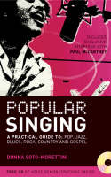 Popular Singing: A Practical Guide to: Pop, Jazz, Blues, Rock, Country and Gospel (Paperback)