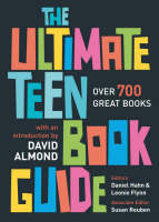 The Ultimate Teen Book Guide: Over 700 Great Books - Ultimate Book Guides (Paperback)