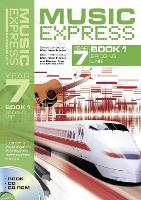 Music Express Year 7 Book 1: Bridging Unit (Book + CD + CD-ROM) - Music Express