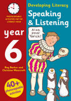 Speaking and Listening: Year 6: Photocopiable Activities for the Literacy Hour - Developing Literacy (Paperback)