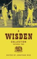 A Wisden Collection: v. 2