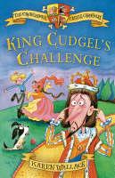 King Cudgel's Challenge: Crunchbone Castle Chronicles - Crunchbone Castle Chronicles (Paperback)