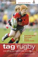 Tag Rugby: Everything You Need to Know to Play and Coach (Paperback)