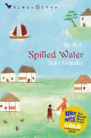 Spilled Water - Bloomsbury Educational Editions (Hardback)