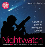 Nightwatch: A Practical Guide to Viewing the Universe (Hardback)