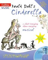 Roald Dahl's Cinderella (Book + CD/CD-ROM) - Collins Musicals