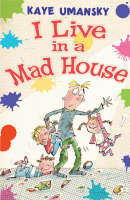 I Live in a Mad House - Black Cats (Paperback)