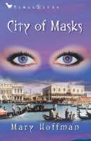 City of Masks - Bloomsbury Educational Editions (Hardback)