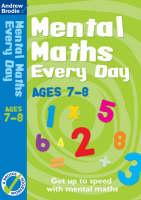 Mental Maths Every Day 7-8 - Mental Maths Every Day (Paperback)