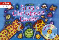 Sing a Christmas Cracker: Songs for Seasonal Celebrations - Songbooks