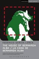 The House of Bernarda Alba: La Casa de Bernarda Alba (Paperback)