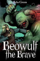 Beowulf the Brave - White Wolves: Myths and Legends (Paperback)