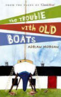 Trouble with Old Boats (Paperback)