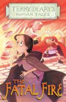 The Fatal Fire - Roman Tales (Paperback)
