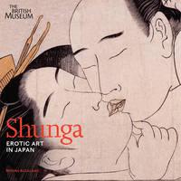 Shunga: Erotic Art in Japan