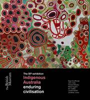 Indigenous Australia: Enduring Civilisation (Hardback)