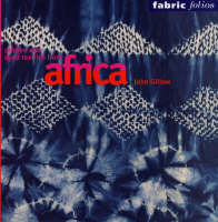 Printed and Dyed Textiles from Africa (Fabric Folios) (Paperback)