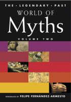 World of Myths: v.2 - The Legendary Past (Hardback)