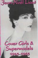 Cover Girls and Supermodels, 1945-65 (Paperback)