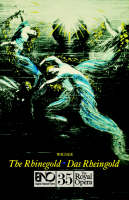 The Rhinegold - English National Opera Guide No. 35 (Paperback)