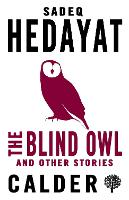 The Blind Owl and Other Stories (Paperback)