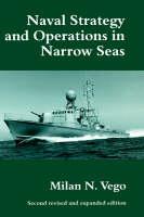 Naval Strategy and Operations in Narrow Seas (Hardback)