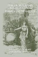 The Democratic Experience and Political Violence (Hardback)