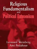 Religious Fundamentalism and Political Extremism (Paperback)