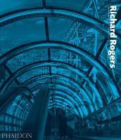 Richard Rogers Complete Works Volume 1 (Hardback)