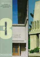 Frank Lloyd Wright: Unity Temple, Oak Park, Illinois, 1908, Barnsdall (Hollyhock) House, Los Angeles, 1920, Johnson Wax Administration Building and Research Tower, Racine 1936, 1944 - Architecture 3s S. (Hardback)