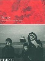 Family: Photographers photograph their families (Hardback)