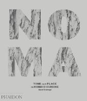 Noma: Time and Place in Nordic Cuisine (Hardback)