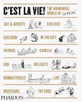 C'est la Vie!: The Wonderful World of Jean-Jacques Sempe (Hardback)
