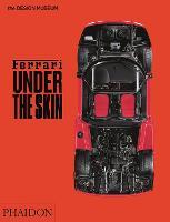 Ferrari: Under the Skin (Hardback)