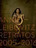 Annie Leibovitz: Retratos, 2005-2016 (Annie Leibovitz: Portraits 2015-2016) (Spanish Edition) (Hardback)